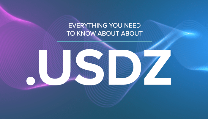 Everything You Need to Know About USDZ Files